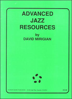 Advanced Jazz Resources - By David Mirigian