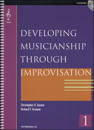 Developing Musicianship Through Improvisation Book 1 - Cello/Bass