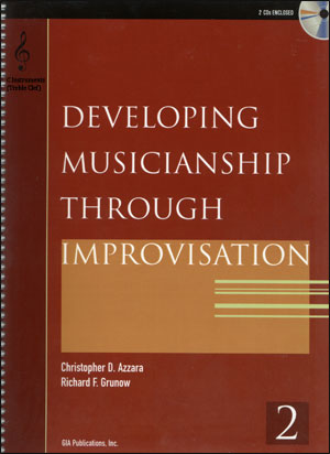 Developing Musicianship Through Improvisation Book 2 - C Instruments (Treble Clef)