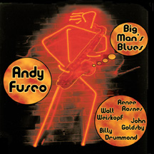 Andy Fusco - Big Man's Blues