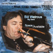Bill Watrous Big Band - Space Available