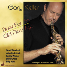 Gary Keller - Blues for an Old New Age