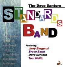 The Dave Santoro Standards Band
