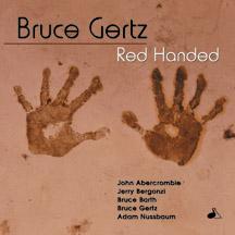 Bruce Gertz - Red Handed