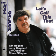 Hal Galper - Let's Call This That