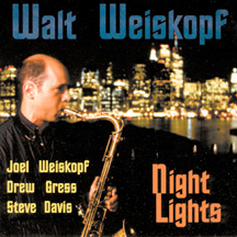 Walt Weiskopf - Night Lights