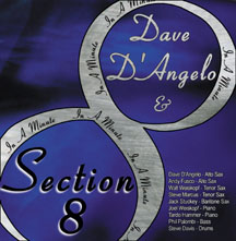 Dave D'angelo & Section 8 - In A Minute