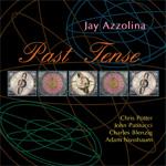 Jay Azzolina - Past Tense