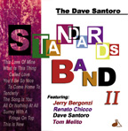 Dave Santoro - Standards Band II