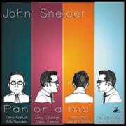 John Sneider - Pan or a ma