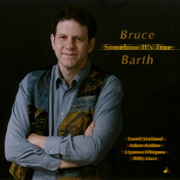 Bruce Barth - Somehow It's True