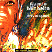 Nando Michelin Group W/Jerry Bergonzi - Chants: A Candomblé Experience