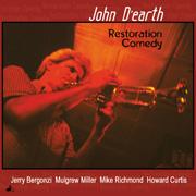 John Dearth - Restoration Comedy