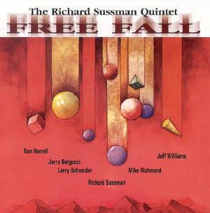Richard Sussmann Quintet - Free Fall