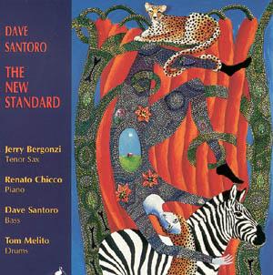 Dave Santoro - The New Standard