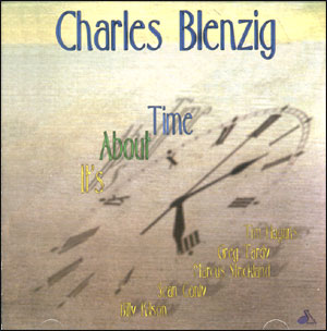 Charles Blenzig - It's About Time