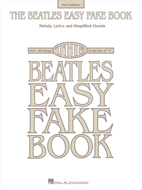 The Beatles Easy Fake Book 2nd Edition