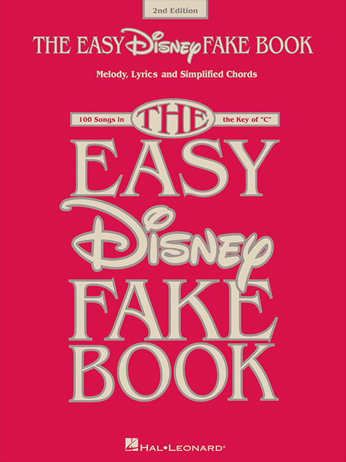 The Easy Disney Fake Book 2nd Edition