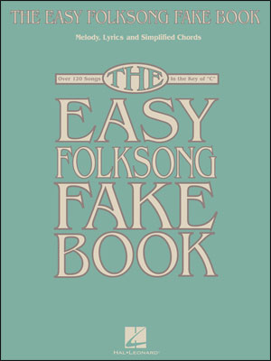 The Easy Folksong Fake Book