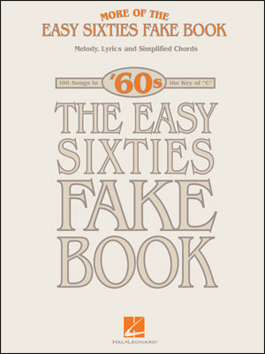More of the Easy Sixties Fake Book