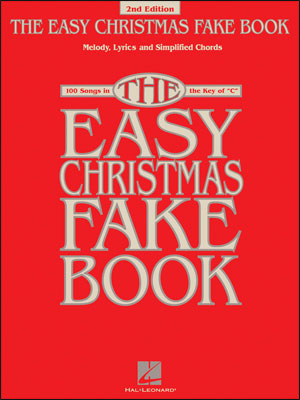 The Easy Christmas Fake Book - 2nd Edition