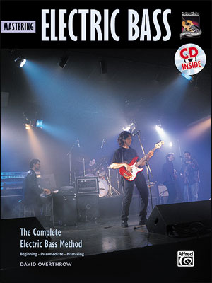 Complete Electric Bass Method: Mastering Electric Bass