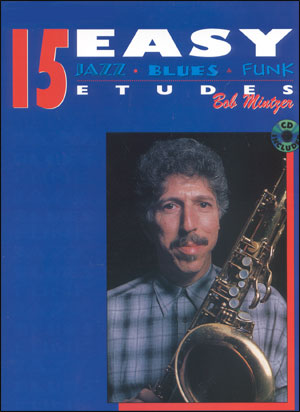 15 Easy Jazz Blues & Funk Etudes for Alto Sax