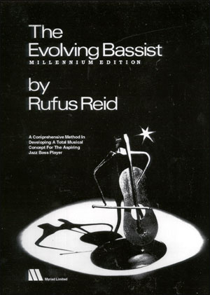 The Evolving Bassist - Millenium Edition