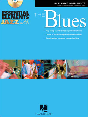 Essential Elements Jazz Play-Along – The Blues - B-flat, E-flat and C Instruments