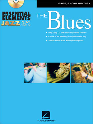 Essential Elements Jazz Play-Along – The Blues - Flute, F Horn and Tuba (B.C.)