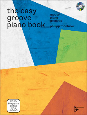 The Easy Groove Piano Book: Modern Piano Grooves