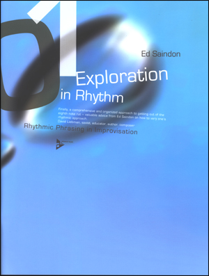 Exploration in Rhythm - Rhythmic Phrasing in Improvisation