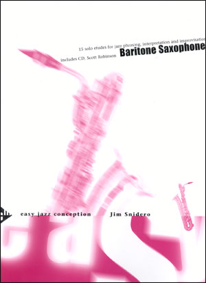 Easy Jazz Conception for Baritone Sax