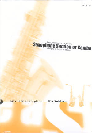 Easy Jazz Conception for Sax Section (AATTB)