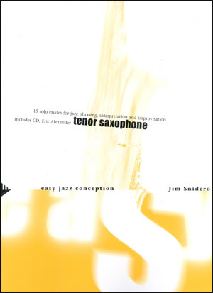 Easy Jazz Conception for Tenor Sax