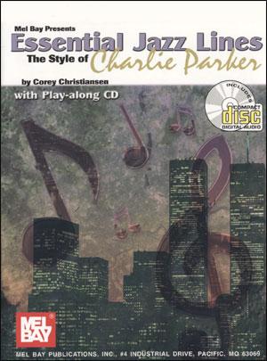 Charlie Parker - Essential Jazz Lines - E Flat Alto Sax