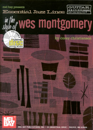 Wes Montgomery - Essential Jazz Lines for Guitar