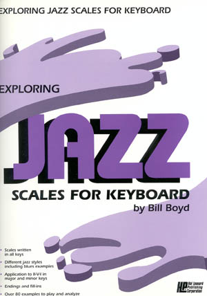 Exploring Jazz Scales For Keyboard