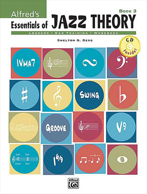 Essentials of Jazz Theory Book 3