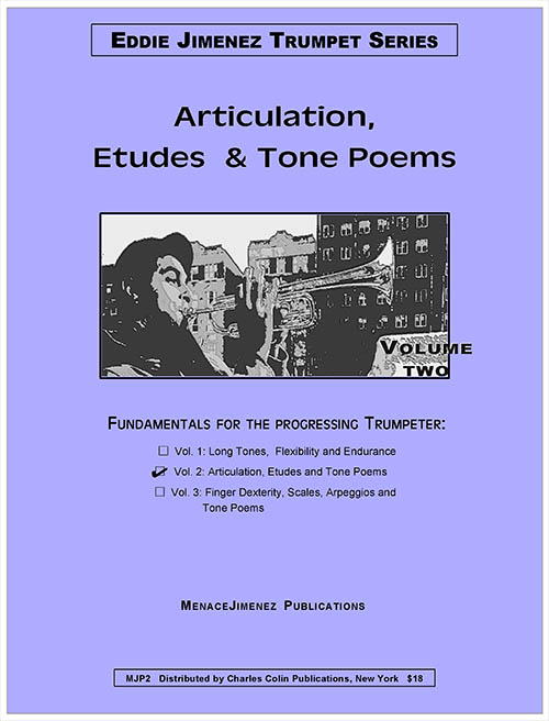 Eddie Jimenez Trumpet Series: Vol. 2 Articulation, Etudes & Tone Poems