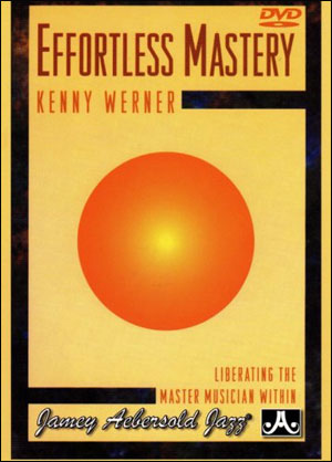 Effortless Mastery DVD Video By Kenny Werner
