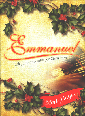 Emmanuel - Artful Piano Solos for Christmas