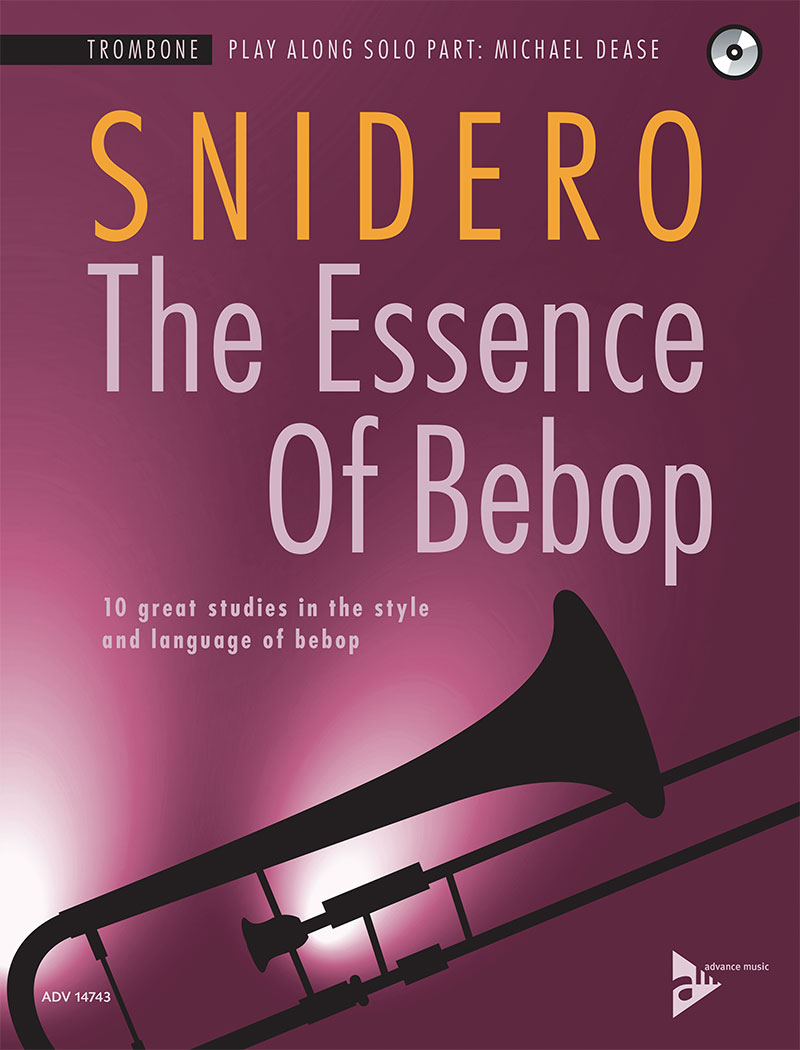 The Essence of Bebop - Trombone Edition