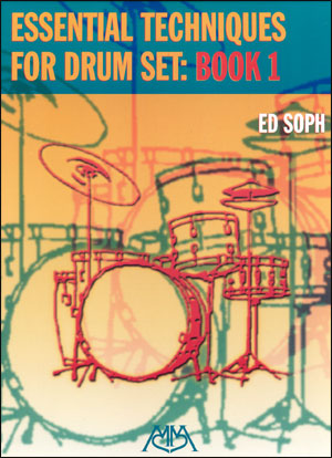 Essential Techniques For Drum Set Book 1