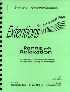 Extensions For The Trumpet Player - Range With Relaxation