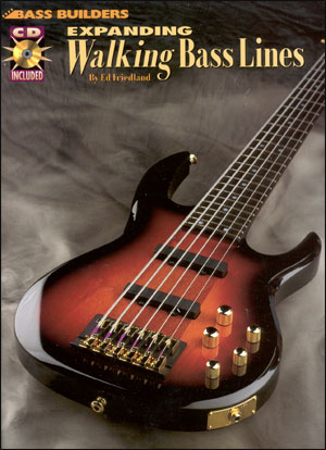 Expanding Walking Bass Lines By Ed Friedland