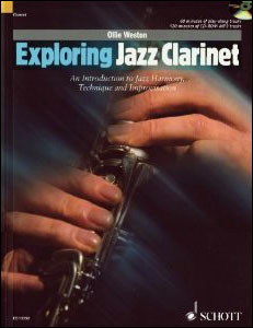 Exploring Jazz Clarinet: An Intro To Jazz Harmony, Technique And Improv