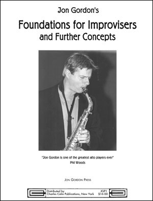 Jon Gordon's Foundations for Improvisers and Further Concepts