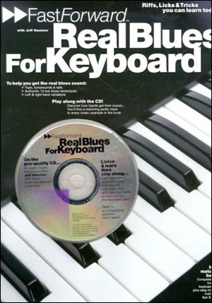 FAST FORWARD - REAL BLUES FOR KEYBOARD