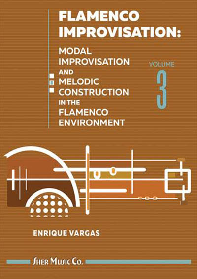 Flamenco Improvisation: Vol. 3